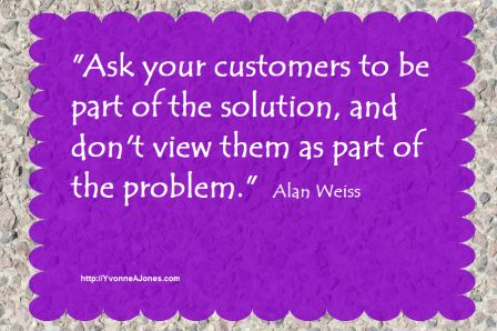 your customers as part of the solution
