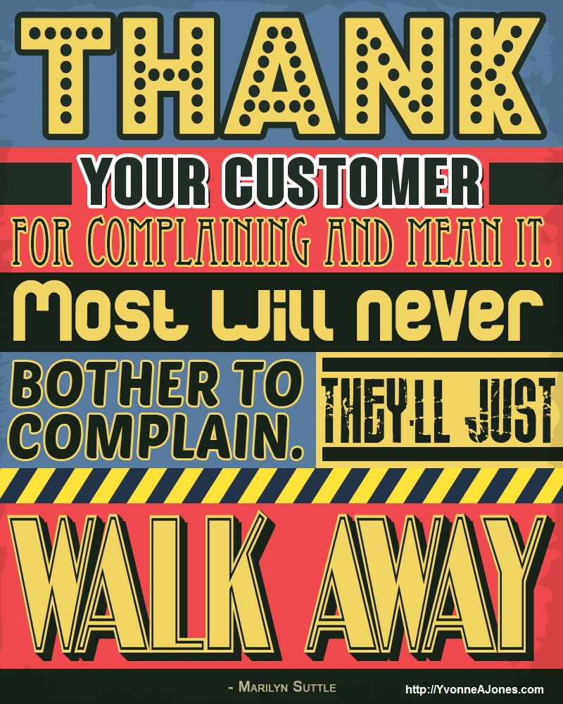 Thank your customer for complaining